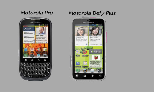The Motorola Pro Plus & the Motorola Defy Plus android smartphones