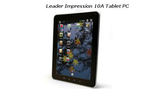 Leader International introduces Impression 10 A and Impression 7A Tablet Computers