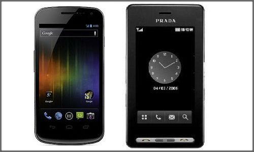 Android powered smart phones LG Prada 3.0 and Samsung Galaxy Nexus