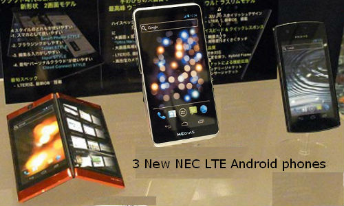 Three NEC LTE android phones for MWC 2012