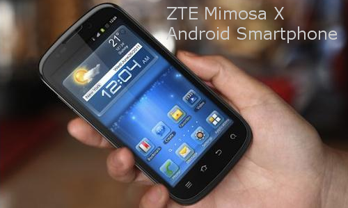 ZTE's Android smart phone Mimosa X specs out