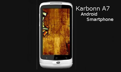 Karbonn A7: latest 3G Touch, Android Smartphone in India