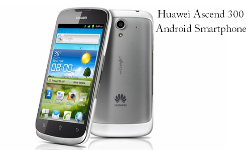 Huawei Ascend G 300, A New Android phone