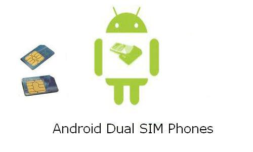 6 Dual SIM Android Phones in India