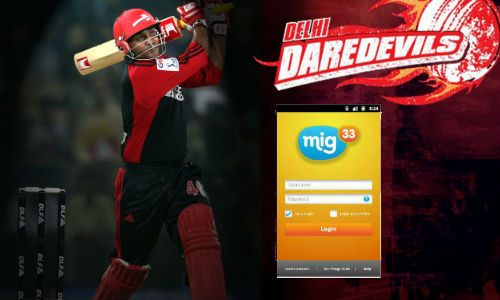 Mig33 helps you connect with Delhi Daredevils