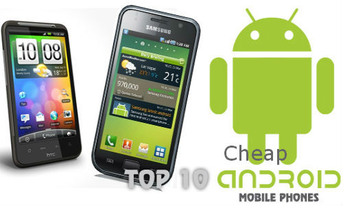 Top 10 cheap Android phones