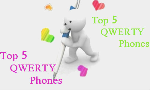 Top 5 QWERTY phones in India
