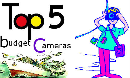 Top 5 budget friendly Digital Cameras