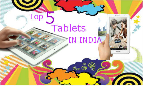 Top 5 latest tablets available in India