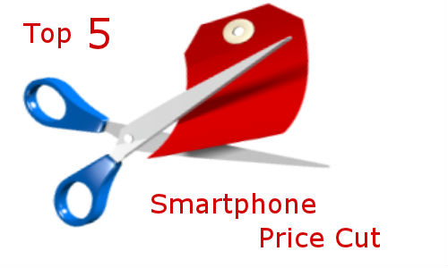 Top 5 smartphone price cuts in July'12