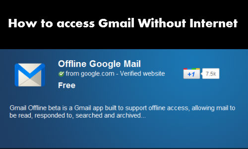 How To Access Gmail Without Internet?