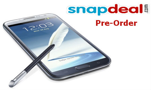 Pre-book your  Samsung Galaxy Note 2 via Snapdeal