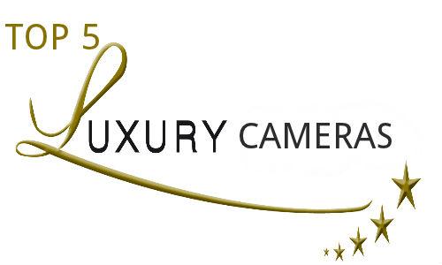 Top 5 Luxurious Digital Camera Models