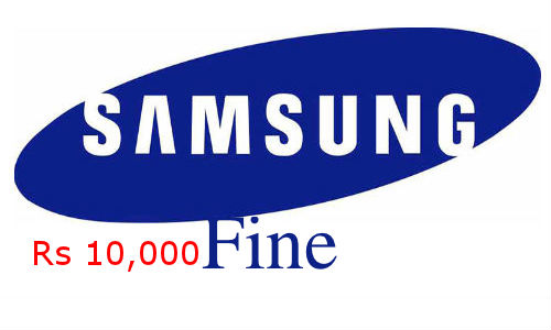 Samsung to Pay Rs 10,000 Fine to a Customer over Faulty phone