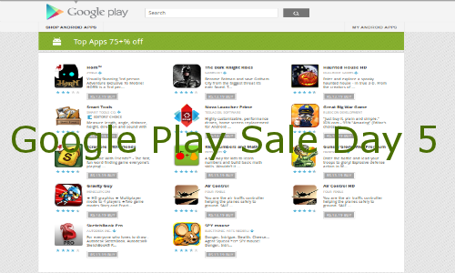 Google Play Sale Day 5: Celebrates Last Day with a Bang