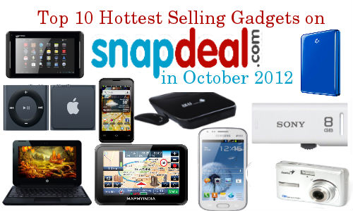 Top 10 Hottest Selling Gadgets on Snapdeal in October 2012.