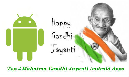 Top 4 Android Apps to Celebrate the Birthday of the Father of the Nation