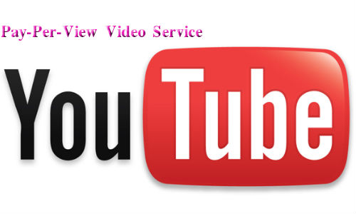 Youtube to Launch Pay-Per-View Video Service for Indian Users