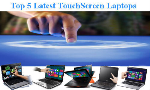 Top 5 TouchScreen Windows 8 Laptops Launched in 2012