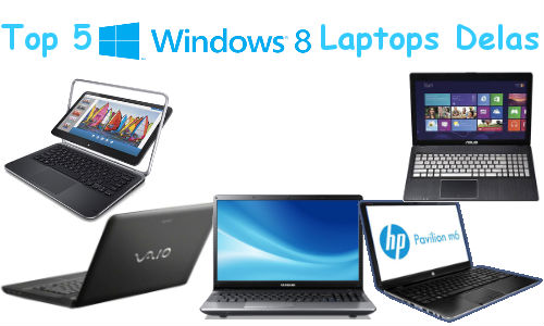 Weekend Guide: Top 5 Windows 8 Laptops Available in India, Starting Price Rs 29,205