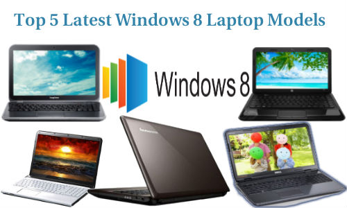 Top 5 Laptops to Buy With Best Compatibility for Windows 8 Upgrade