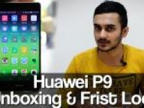 Huawei P9 Unboxing & First Look