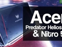 Acer Predator Helios 300 and Nitro 5 First Impressions
