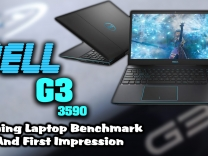 New Dell G3 3590 Gaming Laptop Benchmark And First Impression