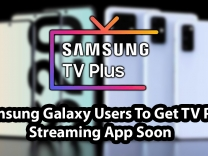 Samsung Galaxy Users To Get TV Plus Streaming App Soon