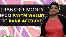 Transfer money from Paytm Wallet to your Bank Account