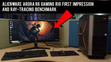 Alienware Arora R8 gaming rig first impression and raytracing benchmark