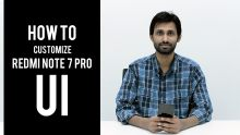 How to customize Redmi Note 7 Pro UI