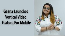 Gaana gets Video for mobile, reaches 100 million active users
