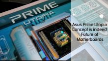 Asus Prime Utopia Concept is indeed Future of Motherboards