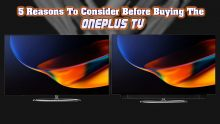 5 Reasons To Consider Before Buying The OnePlus TV