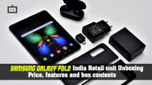 Samsung Galaxy Fold India Retail unit Unboxing: Price, features and box contents