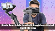 Xmate Tour 3 Axis Handheld Smartphone Gimbal Quick Review: Affordable Brilliant Gimbal