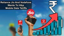 Reliance Jio And Vodafone Wants To Hike Mobile Data Tariffs