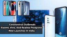 Coronavirus Outbreak: Xiaomi, Vivo, And Realme Postpone New Launches In India