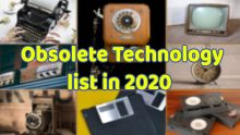 Obselete Technologies In 2020
