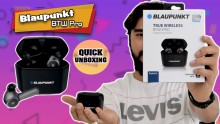 Blaupunkt BTW Pro Truly Wireless Earphones Unboxing And First Impression