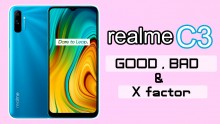 Realme C3: The Good, The Bad, And The X Factor