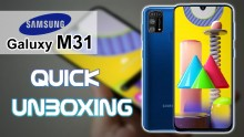 Samsung Galaxy M31 Quick Unboxing