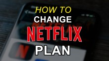 How To Change Your Netflix Plans