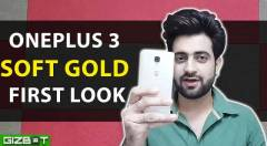 Oneplus 3 Soft Gold First Look