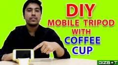 DIY: How to Make A Mobile Tripod from a Coffee Cup