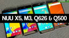 Nuu Mobile X5, M3, Q626 and Q500 First Impressions