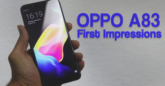 Oppo A83 First Impressions - Gizbot
