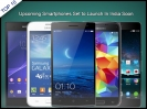 Top 10 Upcoming Smartphones Set to Launch In India Soon