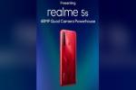 Realme 5s Might Replace Realme 5, Boast 48MP Primary Camera